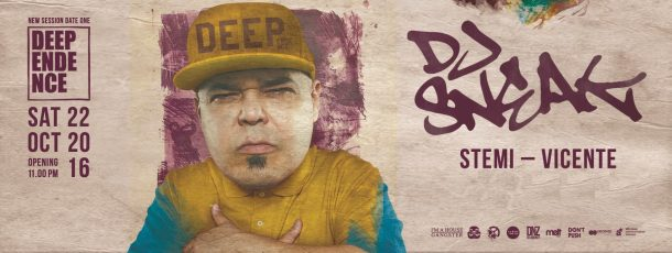 22.10 Deependence presents: DJ SNEAK [I'm House Gangster]